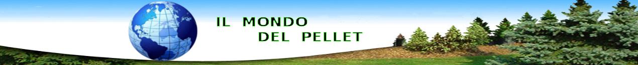 IL MONDO DEL PELLET